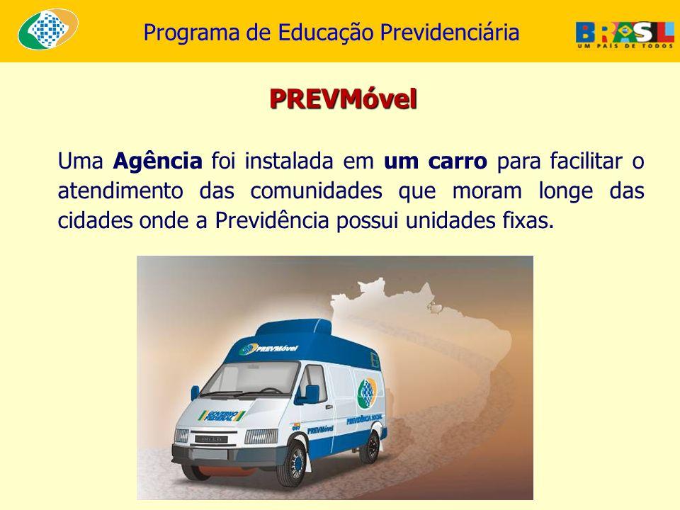 Programa de Educação Previdenciária Uma Agência foi instalada em um carro para facilitar o atendimento das comunidades que moram longe das cidades ond