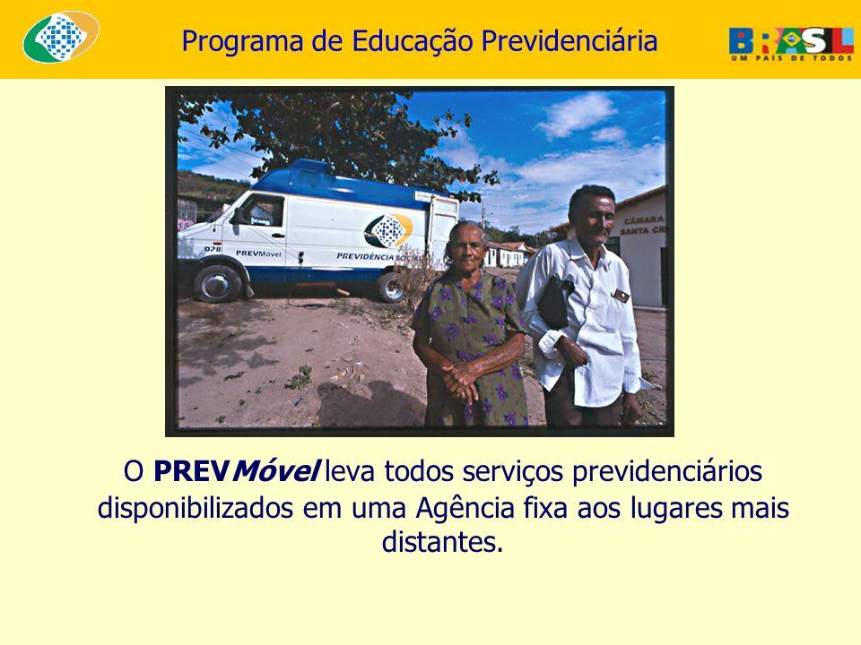 Programa de Educação Previdenciária O PREVMóvel leva todos serviços previdenciários disponibilizados em uma Agência fixa aos lugares mais distantes.