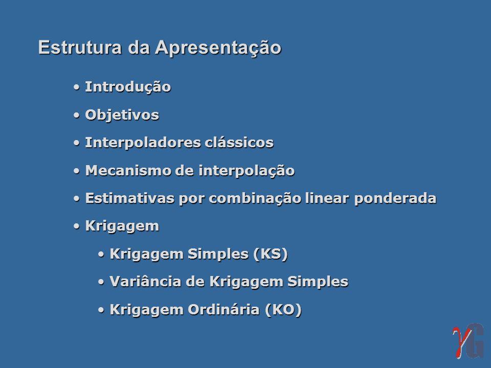 Comentários sobre krigagem Todas as versões de krigagem são modificações do algorítmo básico de regressão e do estimador correspondente: KS [ (u)] Os pesos da KS [ (u)] são dados pelas equações normais gerais não estacionárias: (u) Os pesos (u) levam em conta: proximidade dos dados à localização a ser estimada.