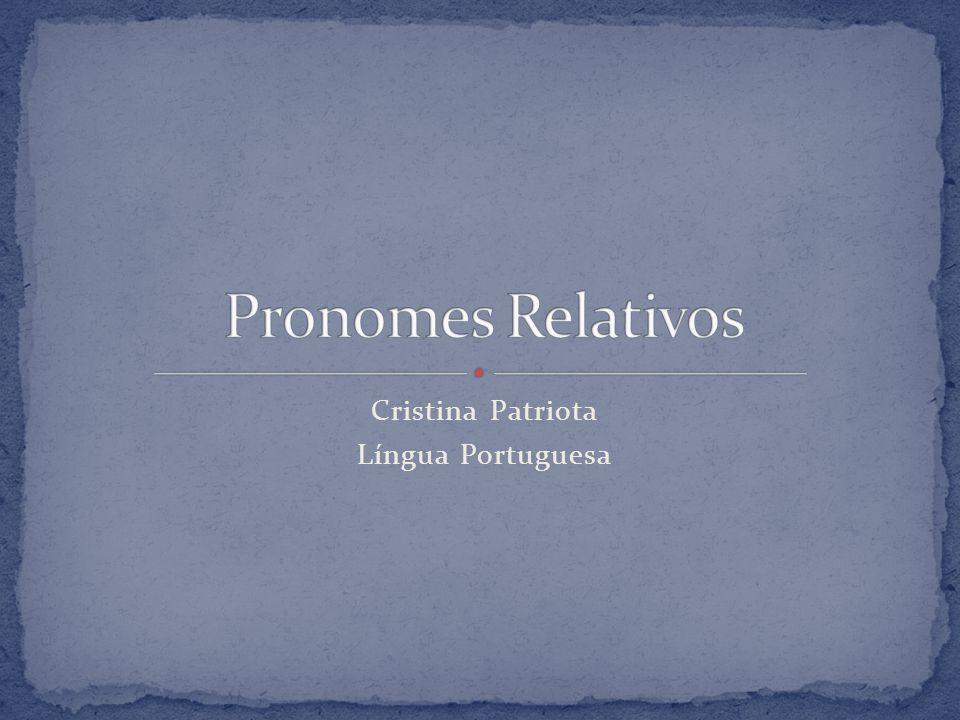 Cristina Patriota Língua Portuguesa