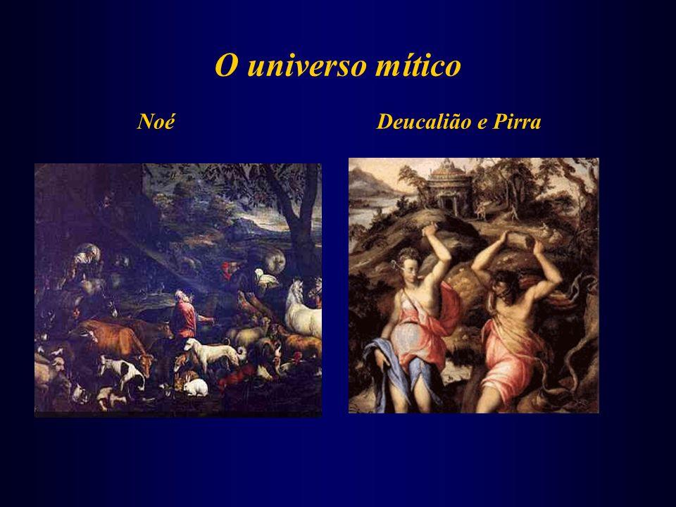 O universo mítico NoéDeucalião e Pirra