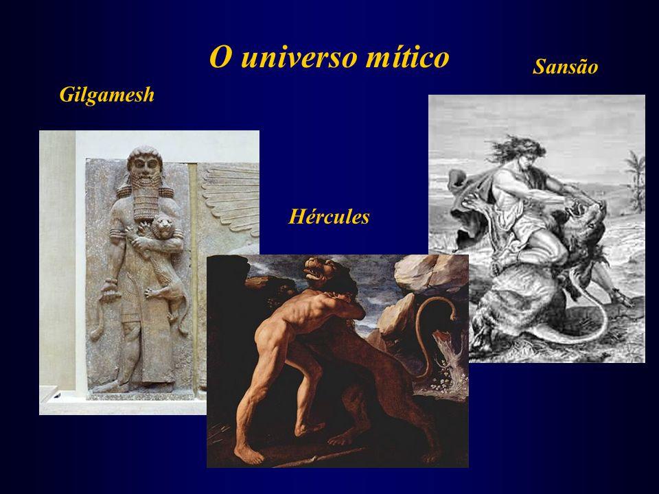 O universo mítico Gilgamesh Sansão Hércules