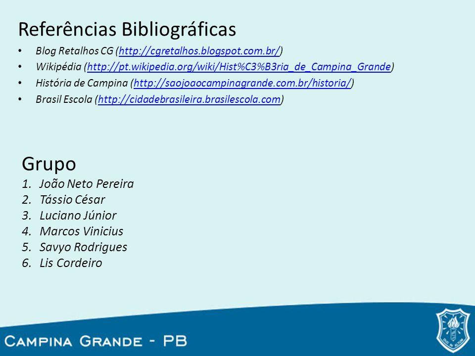 Referências Bibliográficas Blog Retalhos CG (http://cgretalhos.blogspot.com.br/)http://cgretalhos.blogspot.com.br/ Wikipédia (http://pt.wikipedia.org/