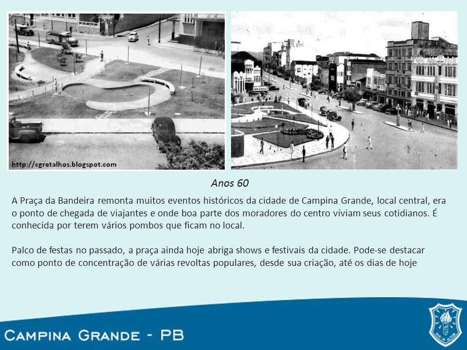 A Praça da Bandeira remonta muitos eventos históricos da cidade de Campina Grande, local central, era o ponto de chegada de viajantes e onde boa parte