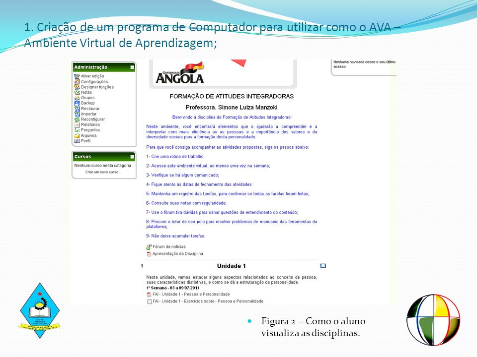 Figura 2 – Como o aluno visualiza as disciplinas.