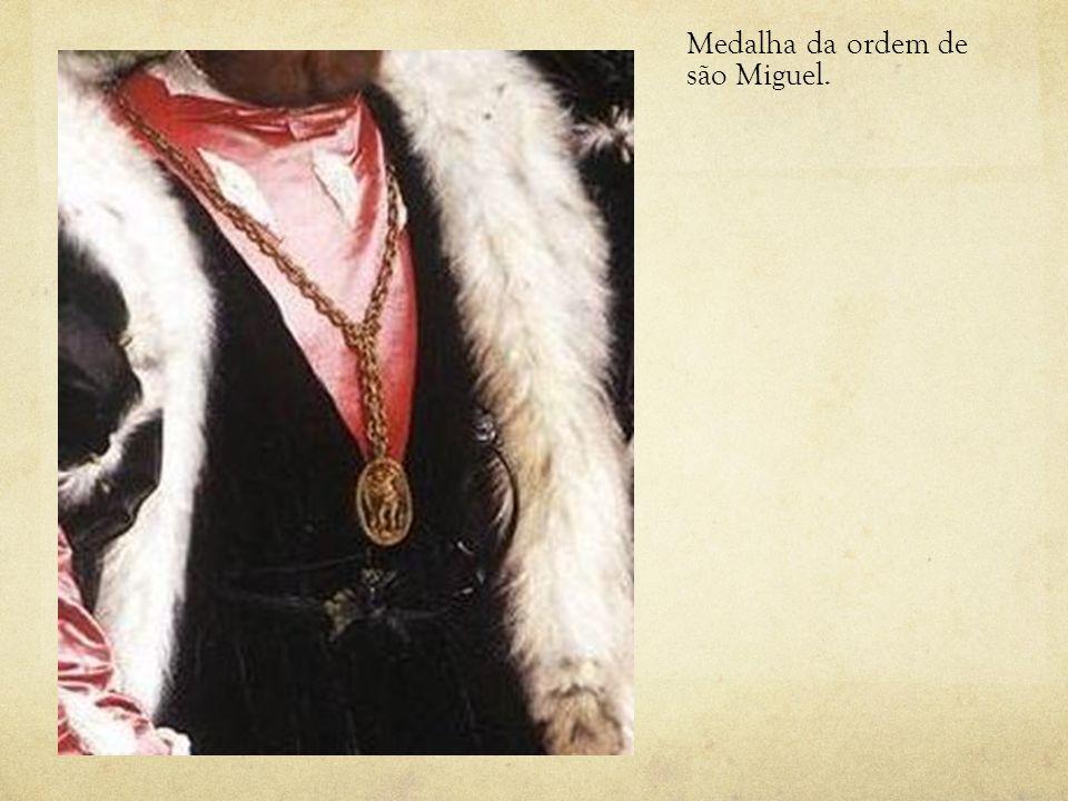 Medalha da ordem de são Miguel.