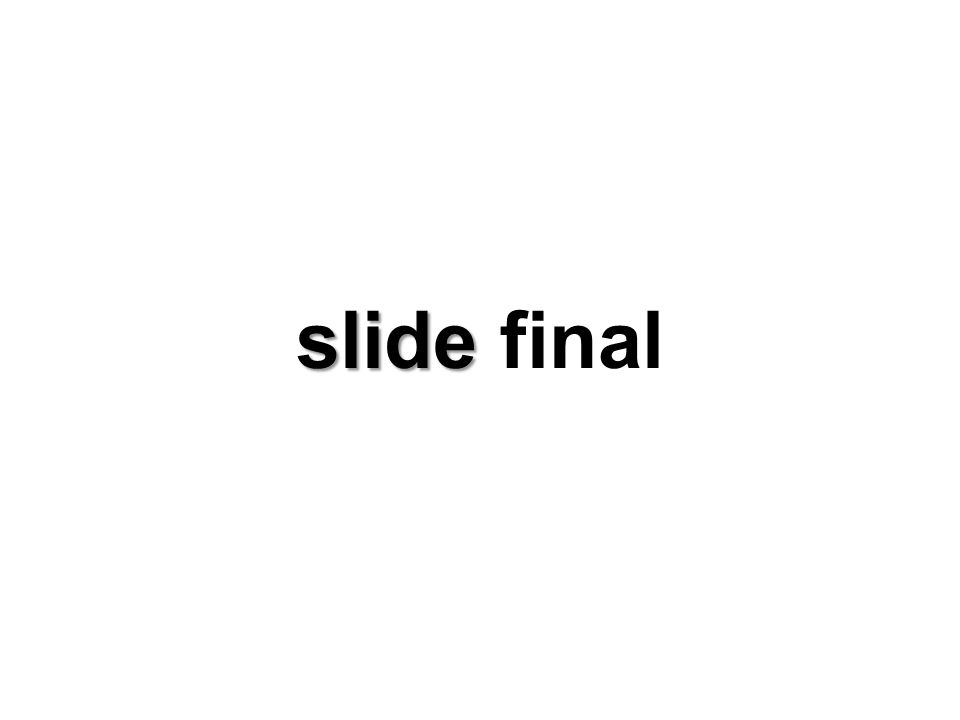 slide slide final