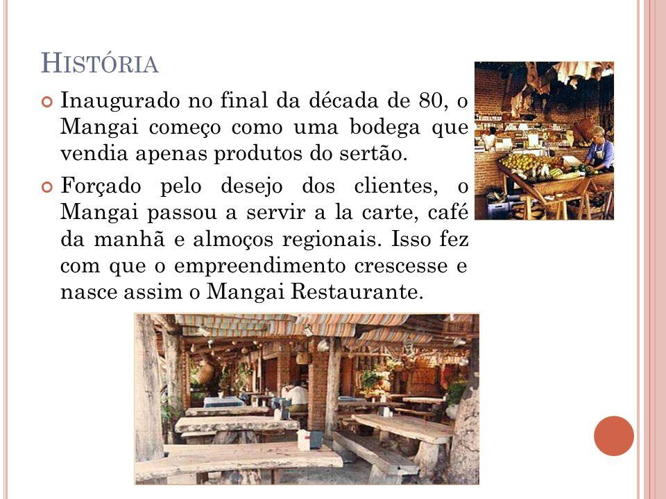 N OVAS U NIDADES Com o sucesso do restaurante em João Pessoa, o Mangai abriu uma filial em Camboinha, porém essa unidade só abria no verão.