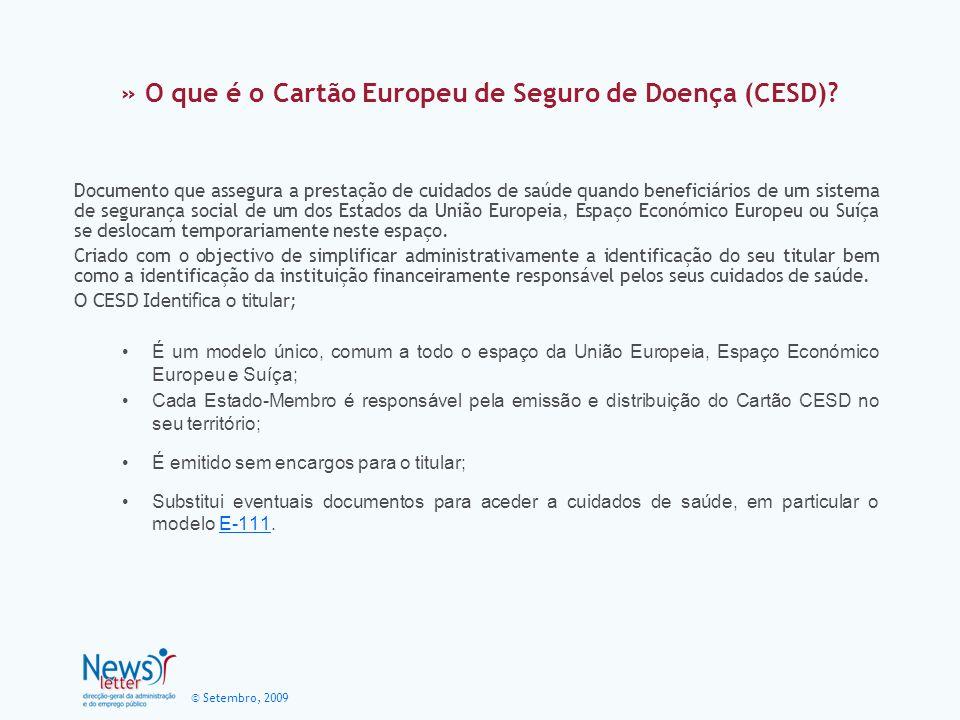 © Setembro, 2009 » O que é o Cartão Europeu de Seguro de Doença (CESD).