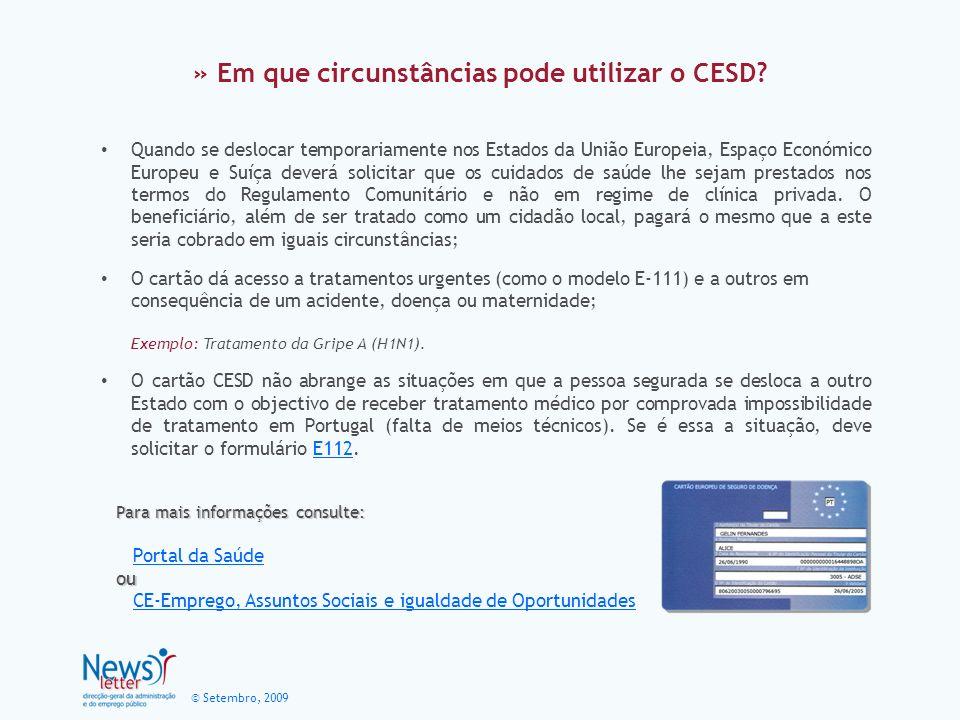 © Setembro, 2009 » Em que circunstâncias pode utilizar o CESD.