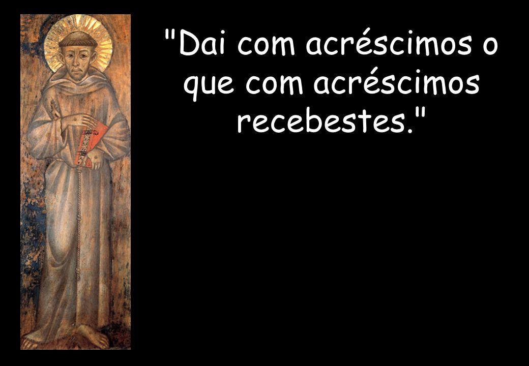 O homem deve tremer, o mundo deve fremir, o céu deve comover-se, Quando, sobre o altar, nas mãos do Sacerdote, aparece o Filho de Deus.