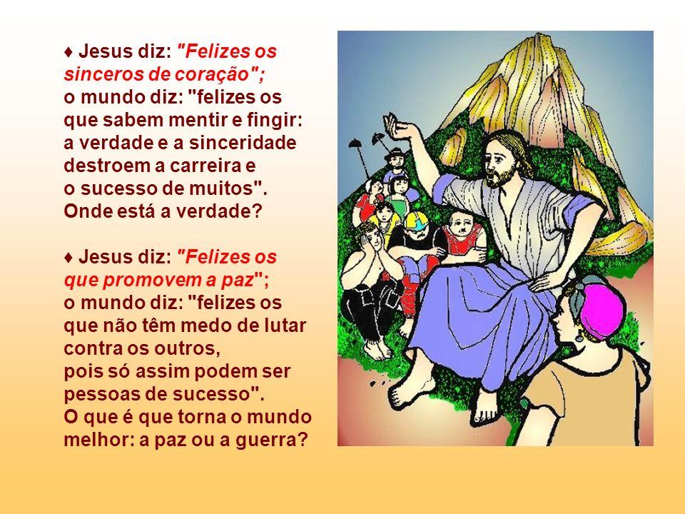 Jesus diz: