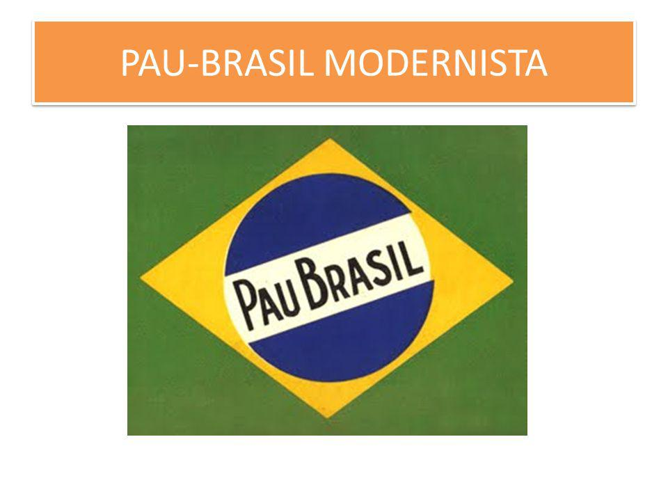 PAU-BRASIL MODERNISTA