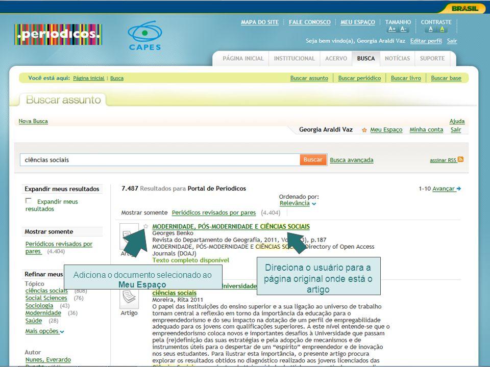 Direciona o usuário para a página original onde está o artigo Adiciona o documento selecionado ao Meu Espaço