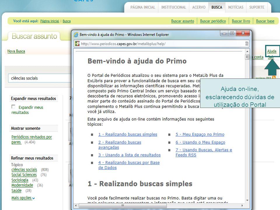 Ajuda on-line, esclarecendo dúvidas de utilização do Portal