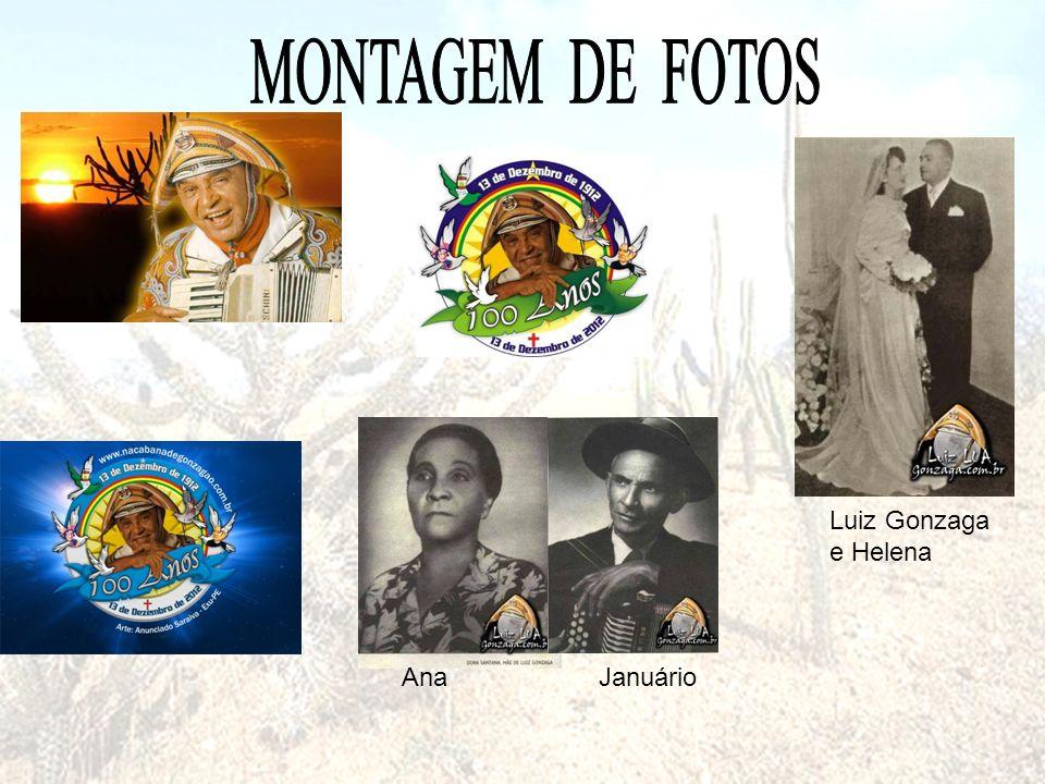 AnaJanuário Luiz Gonzaga e Helena