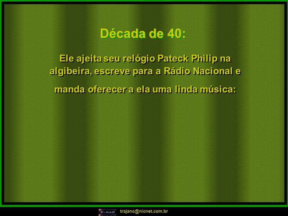 trajano@nicnet.com.br Em 2004: Ele a chama p/ dançar no meio da pista