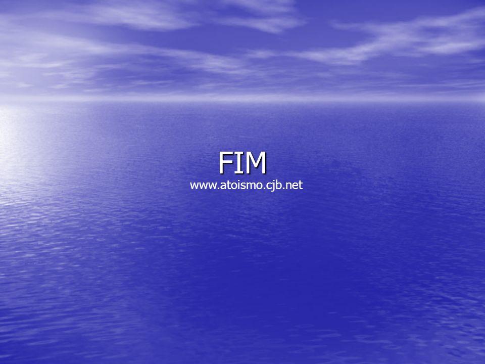 FIM www.atoismo.cjb.net
