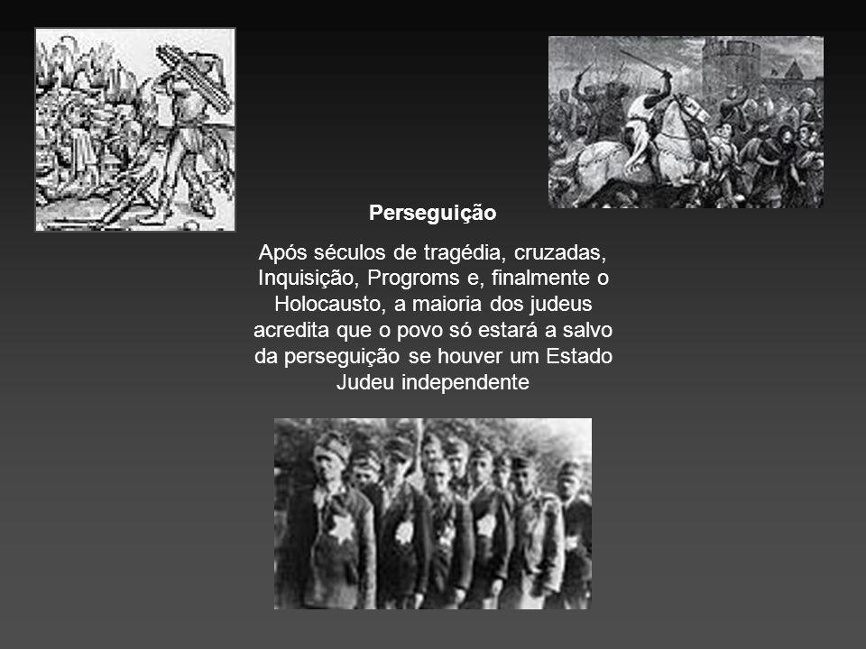 Perseguição Após séculos de tragédia, cruzadas, Inquisição, Progroms e, finalmente o Holocausto, a maioria dos judeus acredita que o povo só estará a