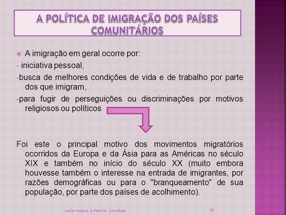 A imigração em geral ocorre por: - iniciativa pessoal, -busca de melhores condições de vida e de trabalho por parte dos que imigram, -para fugir de pe