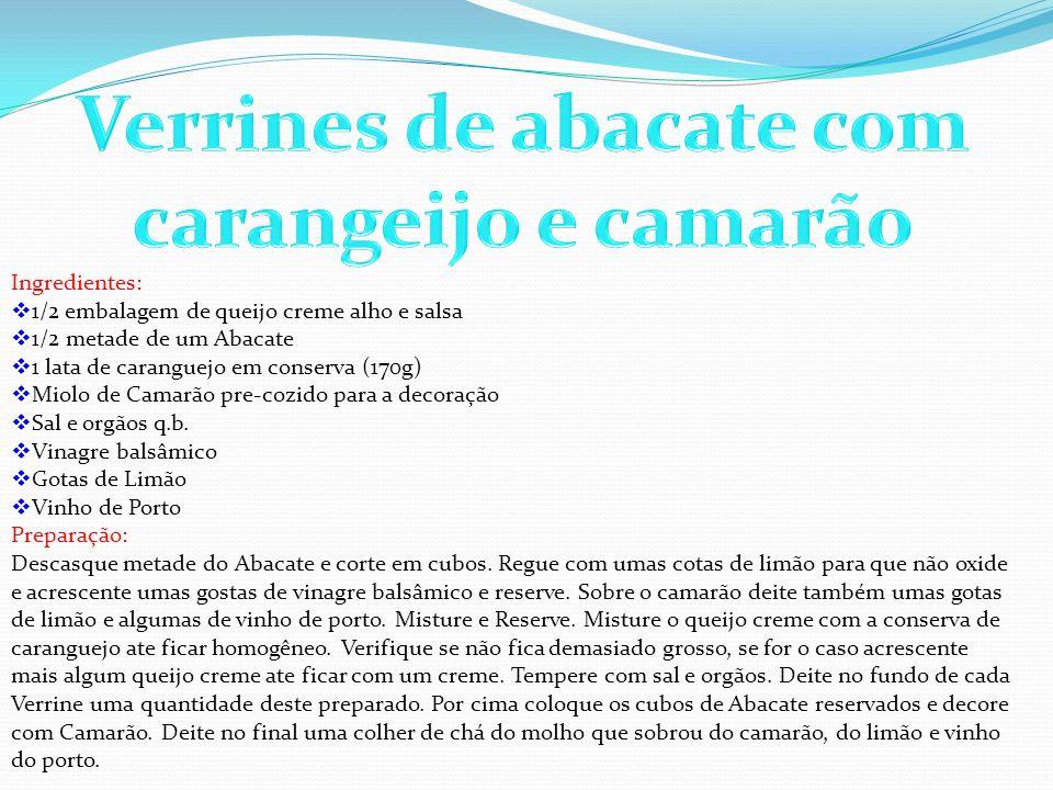 Ingredientes: 1/2 embalagem de queijo creme alho e salsa 1/2 metade de um Abacate 1 lata de caranguejo em conserva (170g) Miolo de Camarão pre-cozido