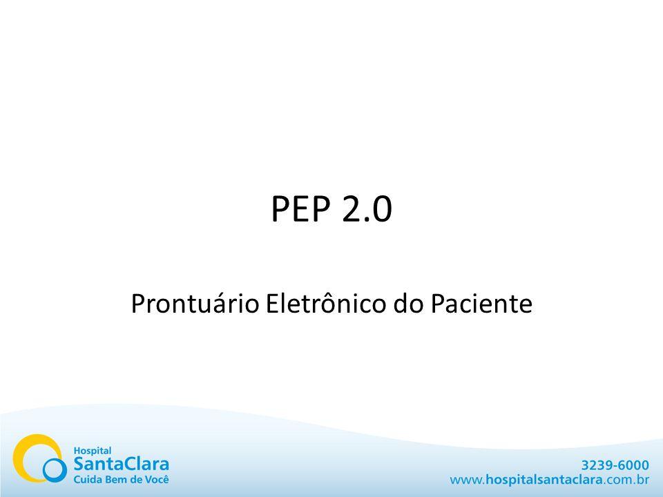 PEP 2.0 Prontuário Eletrônico do Paciente