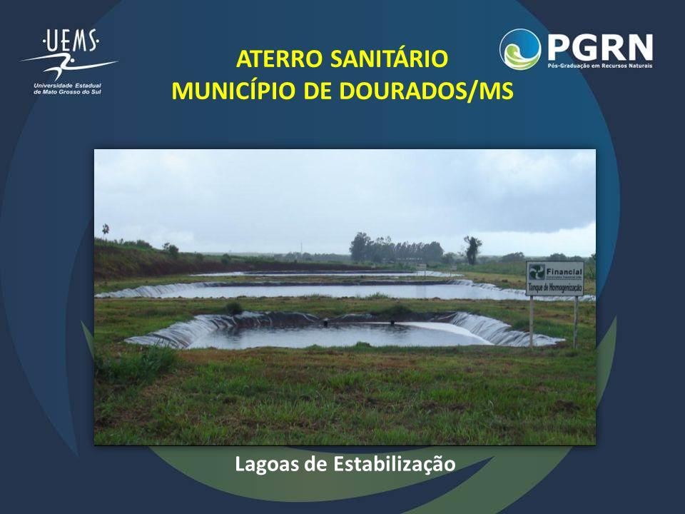 ATERRO SANITÁRIO MUNICÍPIO DE DOURADOS/MS Lagoas de Estabilização