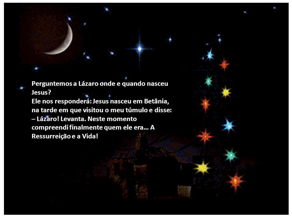 Perguntemos a João Batista quando se deu o nascimento de Jesus. Ele nos responderá: Jesus nasceu no instante em que, chegando ao rio Jordão, pediu-me