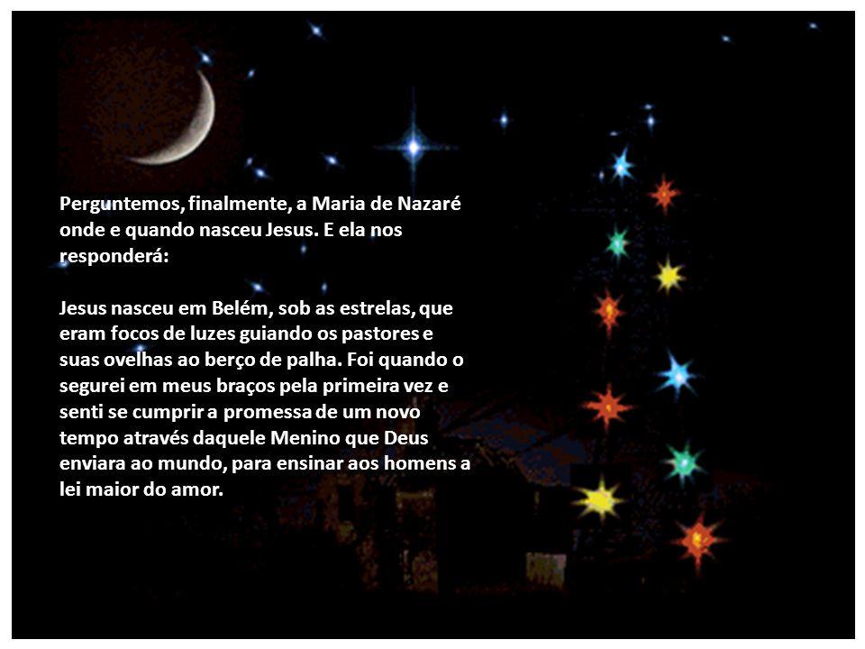 Perguntemos a Bezerra de Menezes o que ele sabe sobre o nascimento de Jesus e ele nos responderá: Jesus nasceu no dia em que desci as escadas da Feder