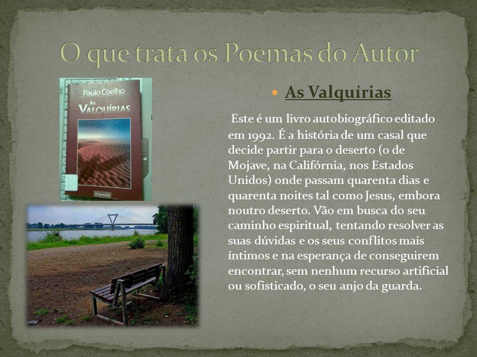 As Valquírias Este é um livro autobiográfico editado em 1992.