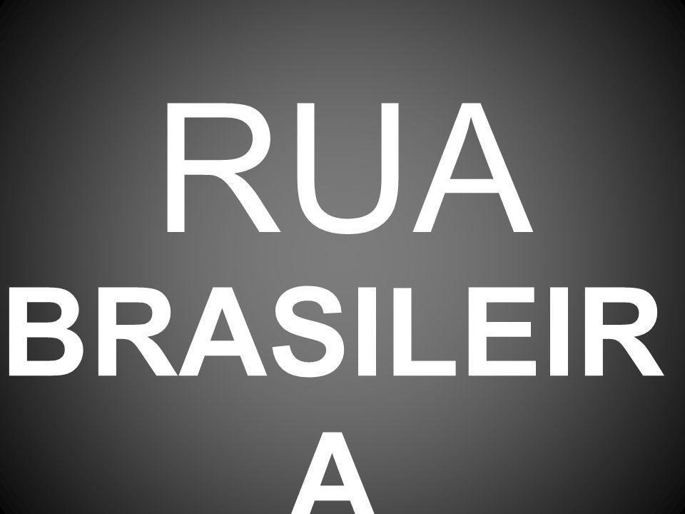 RUA BRASILEIR A