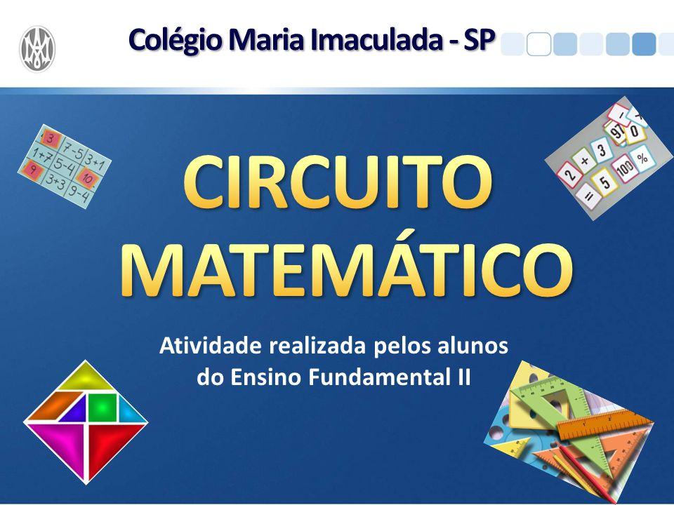Atividade realizada pelos alunos do Ensino Fundamental II Colégio Maria Imaculada - SP