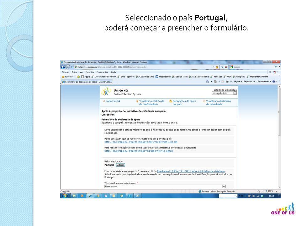 Seleccionado o país Portugal, poderá começar a preencher o formulário.