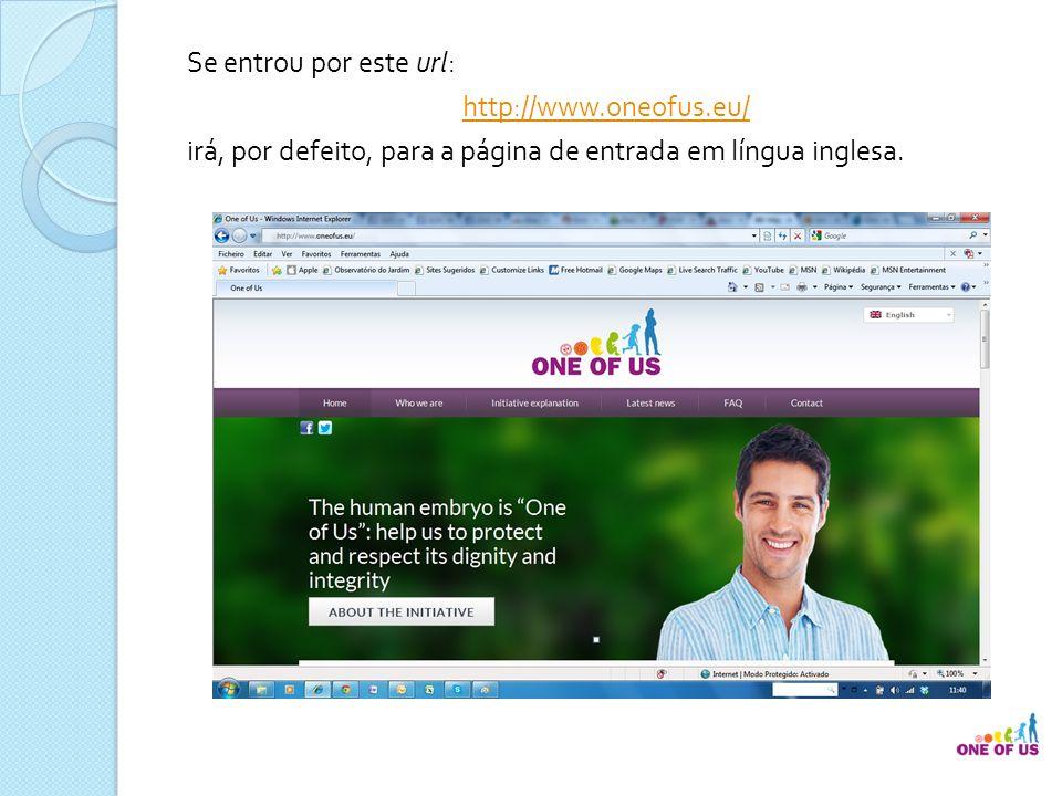 … isto é, a partir daqui, a página oficial da iniciativa junto da Comissão Europeia.