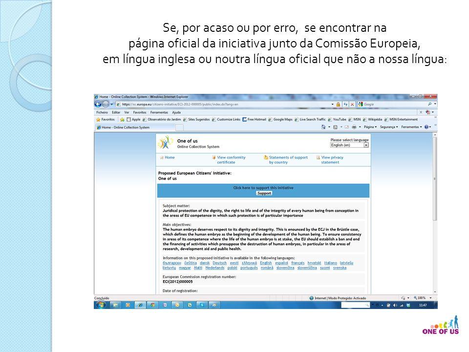 Escolha português (pt) no selector de línguas no canto superior direito, onde está Please select language ou semelhante noutra língua.