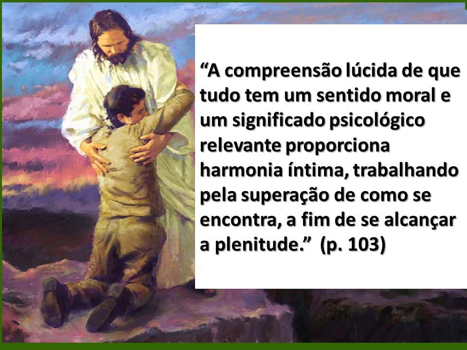 Conflitos Existenciais e o Atendimento Espiritual no Centro Espírita Transformação Moral Virtudes Reflexão Percepção Gratidão Saúde Mental Ação Decisã