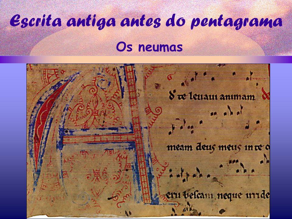 Escrita antiga antes do pentagrama Os neumas
