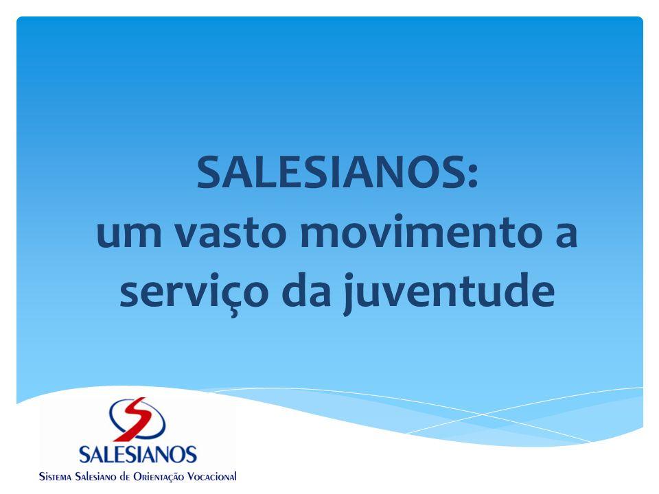 SALESIANOS: um vasto movimento Não basta apenas ter um documento que determine os direitos da criança e do adolescente.