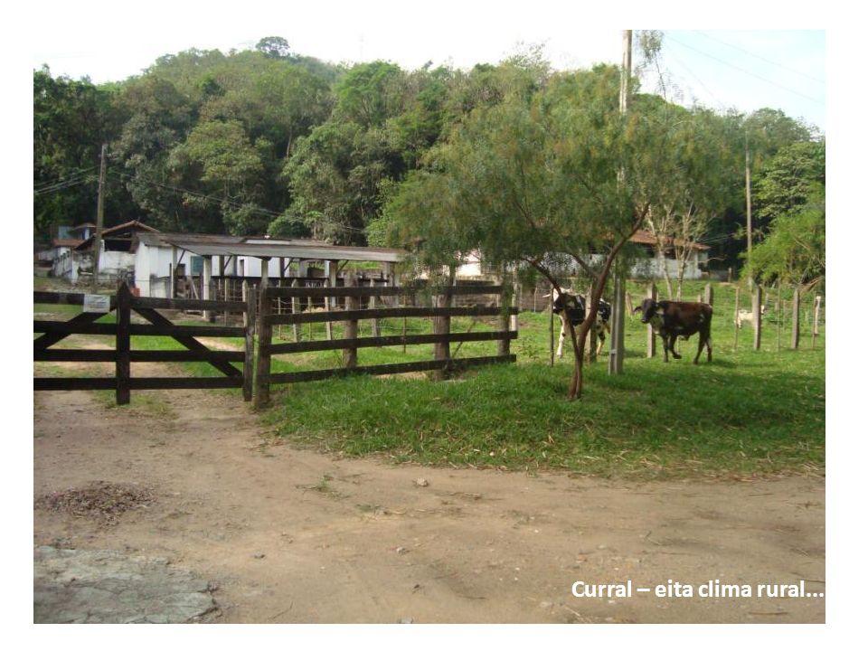 Curral – eita clima rural...