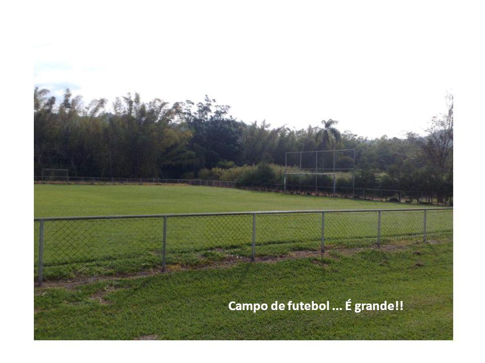 Campo de futebol... É grande!!