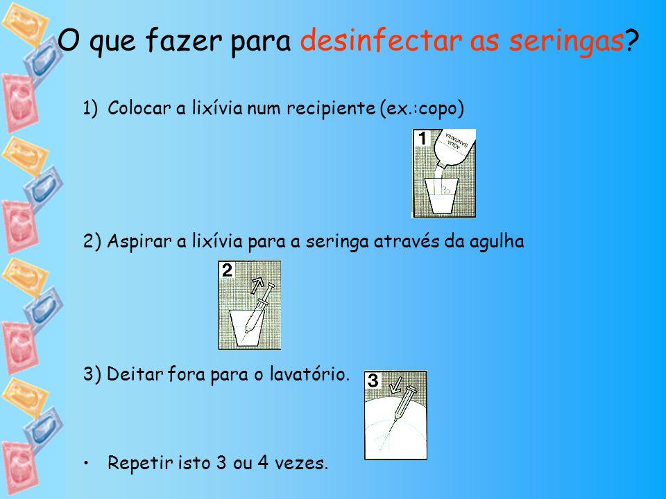 1)Colocar a lixívia num recipiente (ex.:copo) 2) Aspirar a lixívia para a seringa através da agulha 3) Deitar fora para o lavatório. Repetir isto 3 ou