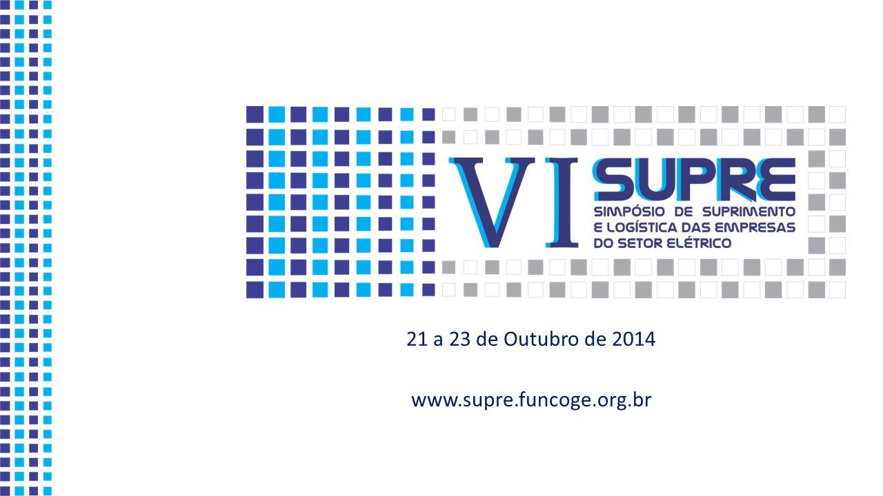 21 a 23 de Outubro de 2014 www.supre.funcoge.org.br