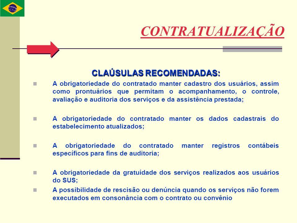 CLAÚSULAS RECOMENDADAS: A obrigatoriedade do contratado manter cadastro dos usuários, assim como prontuários que permitam o acompanhamento, o controle