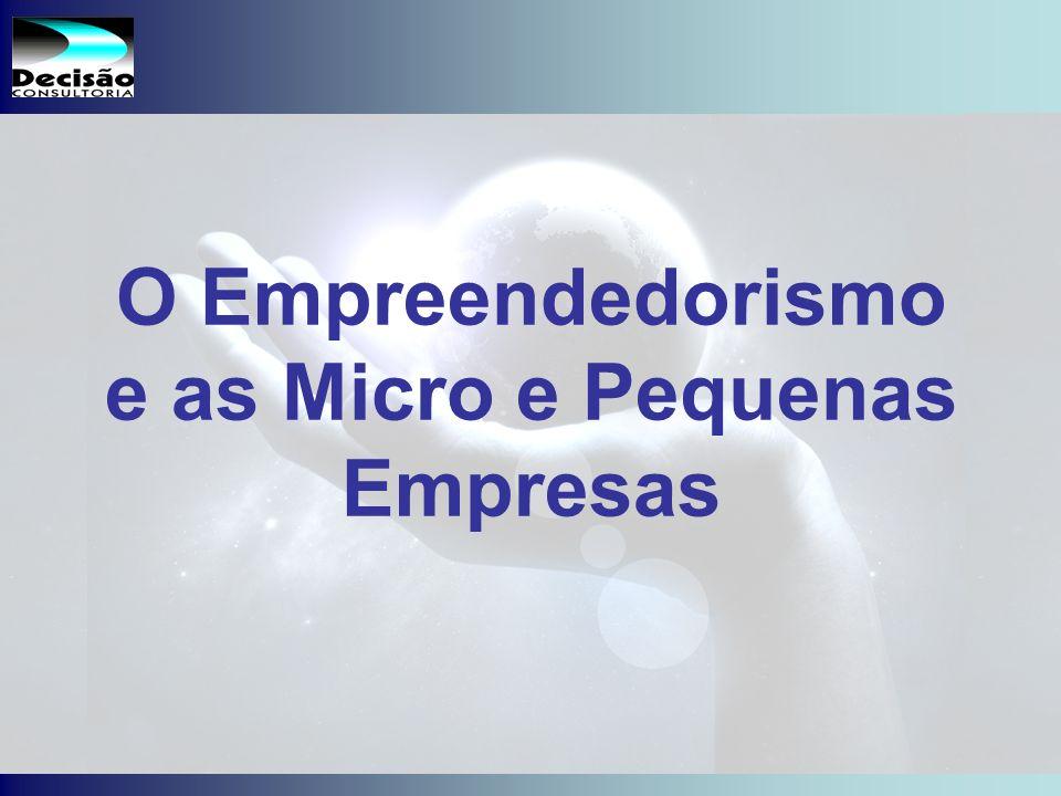 1 SEBRAE Serviço de Apoio às Micro e Pequenas Empresas do Estado de São Paulo Julio Alberto Glaser Monteiro O Empreendedorismo e as Micro e Pequenas Empresas