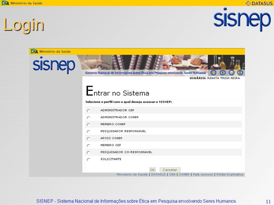 SISNEP - Sistema Nacional de Informações sobre Ética em Pesquisa envolvendo Seres Humanos 11 Login