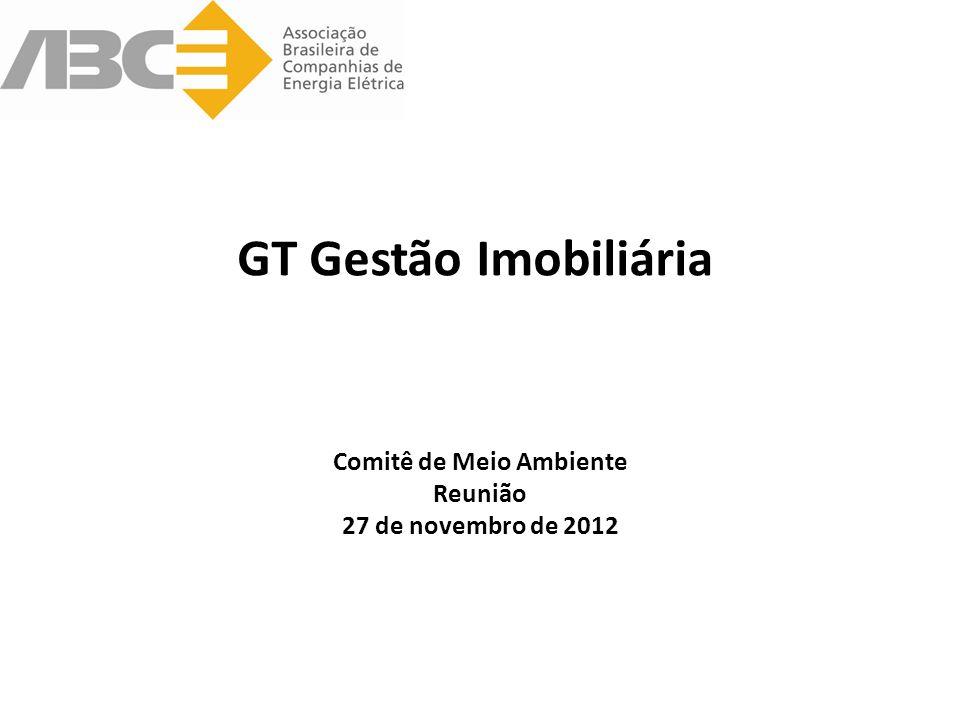 GT Gestão Imobiliária Comitê de Meio Ambiente Reunião 27 de novembro de 2012