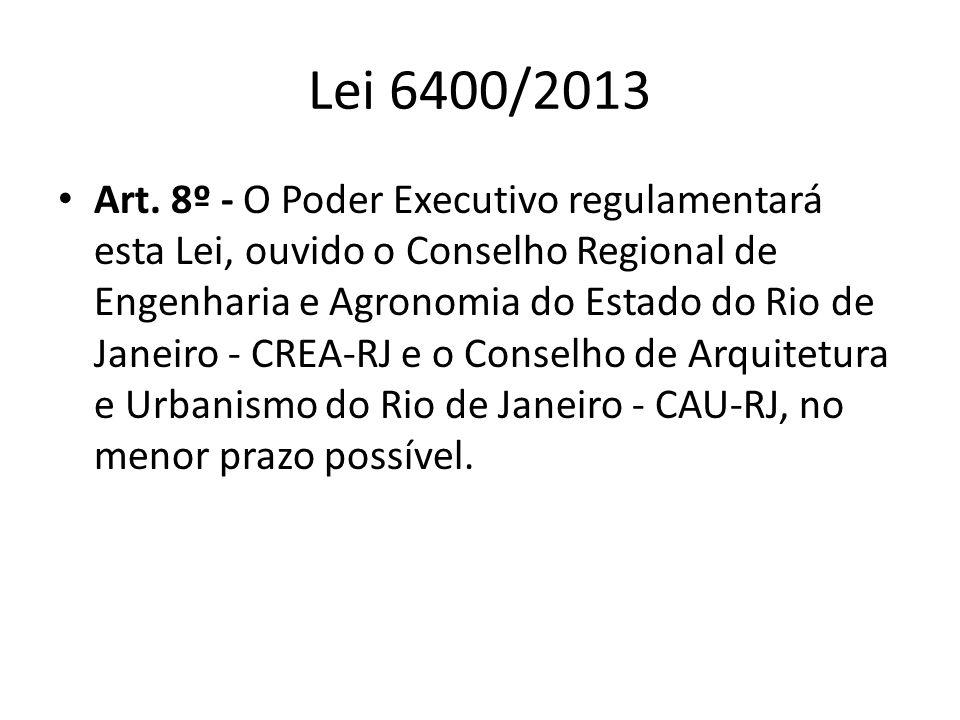 Lei 6400/2013 Art.