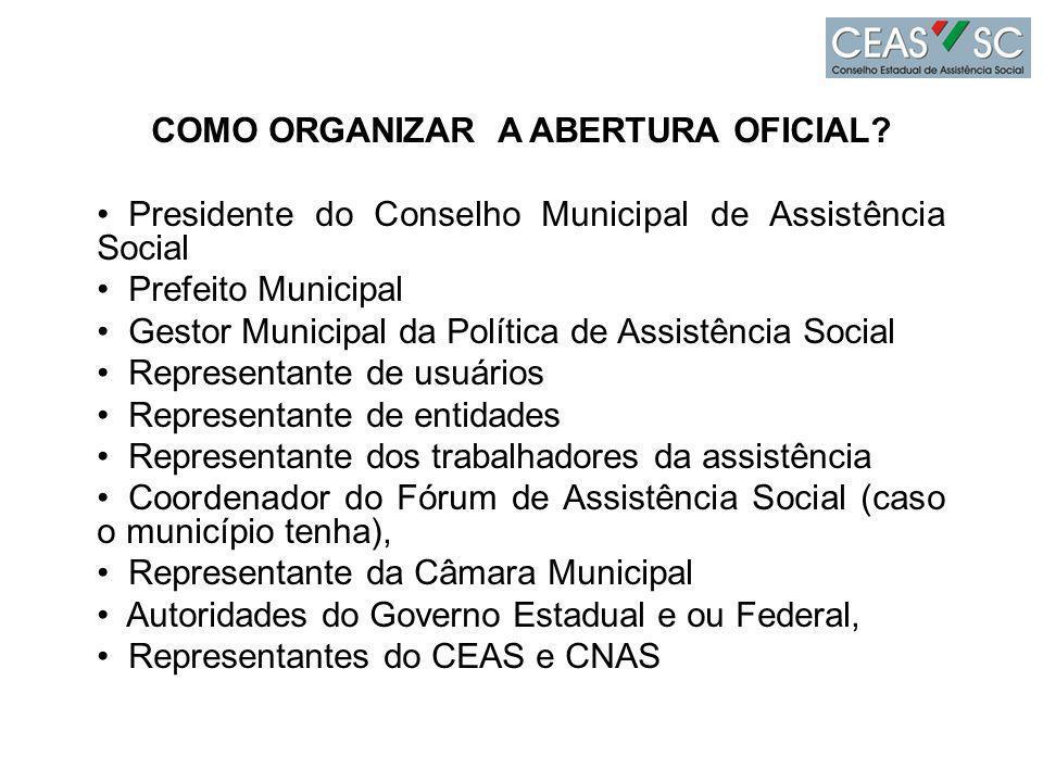 COMO ORGANIZAR A ABERTURA OFICIAL.