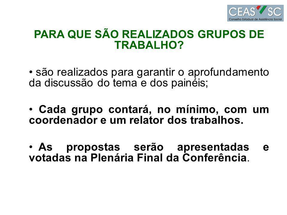 PARA QUE SÃO REALIZADOS GRUPOS DE TRABALHO.
