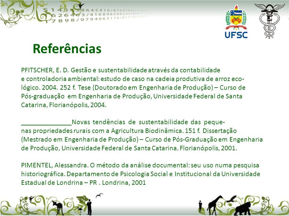 PFITSCHER, E. D. Gestão e sustentabilidade através da contabilidade e controladoria ambiental: estudo de caso na cadeia produtiva de arroz eco- lógico